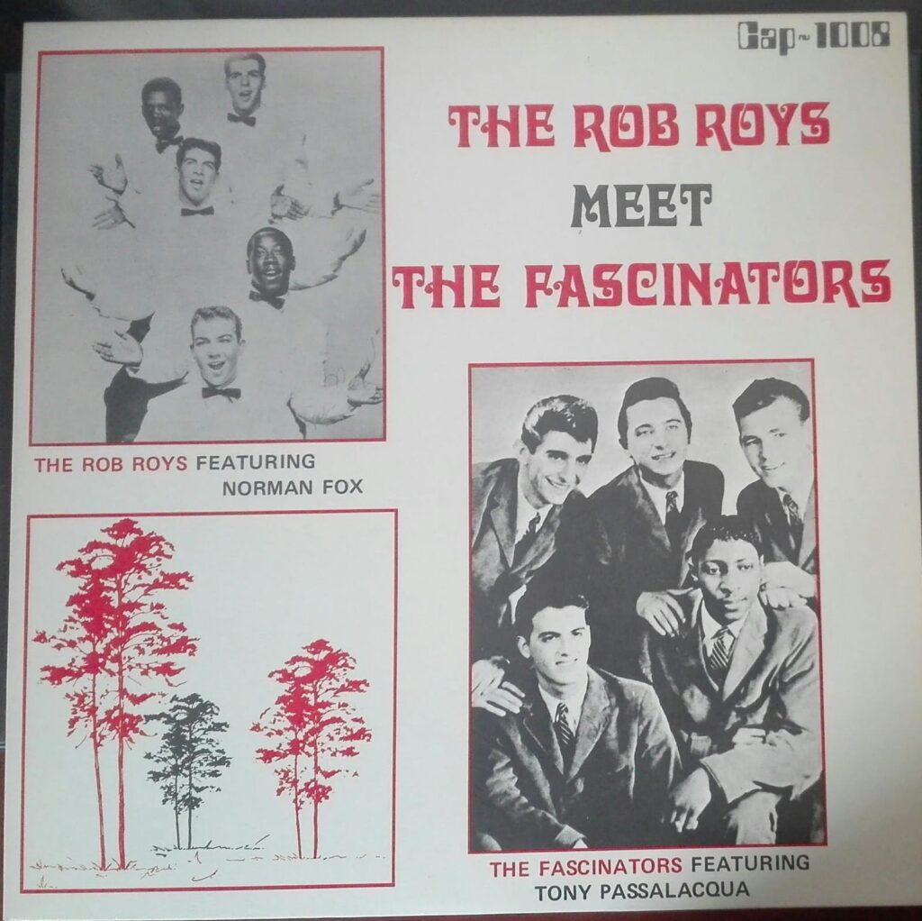 The rob Roys meet the Fascinators Tony Passalacqua Norman Fox
